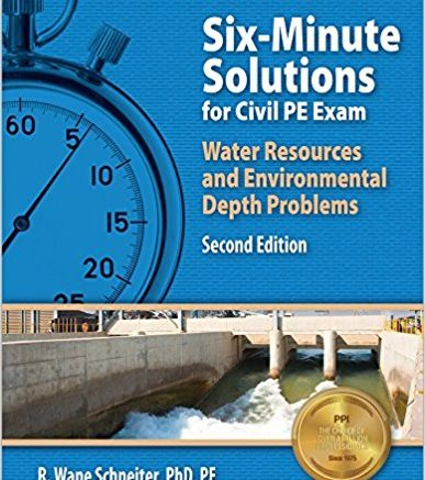 Six Minute Solutions for Civil PE Water Resources and Environmental