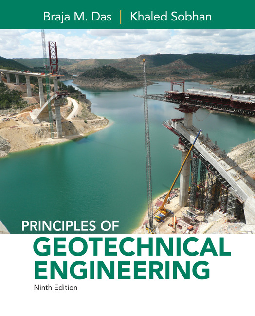 Principles of Geotechnical Engineering by B.M. Das-9th ed.
