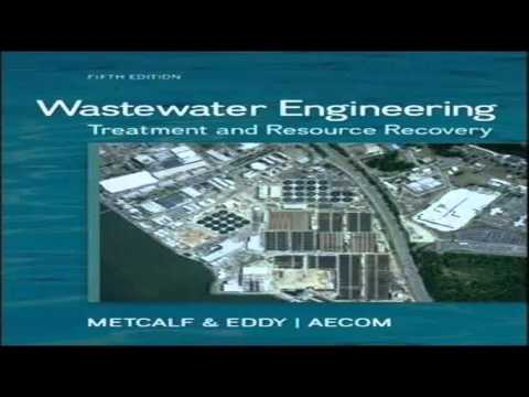 Wastewater Engineering: Treatment and Resource Recovery by Metcalf & Eddy