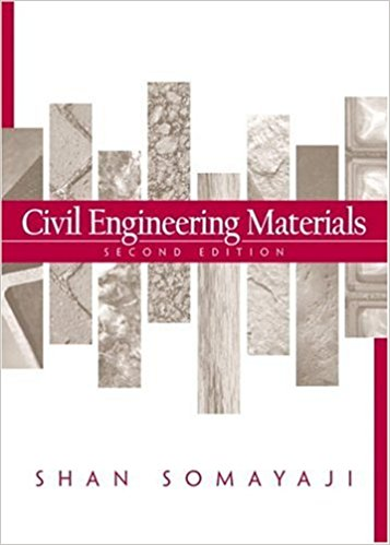Civil Engineering Materials (2e) by Shan Somayaji