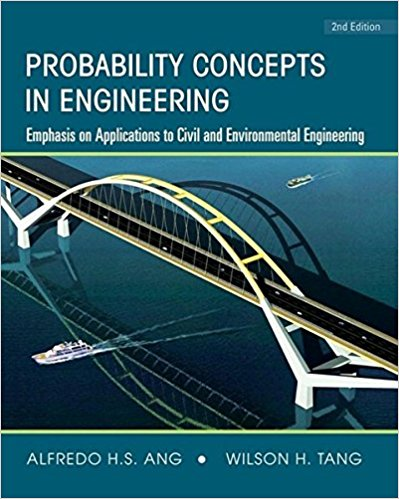 Probability Concepts in Engineering: Emphasis on Applications to Civil and Environmental Engineering (v. 1)