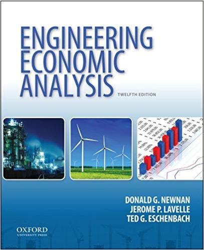 Engineering Economic Analysis-12e by Donald G. Newnan