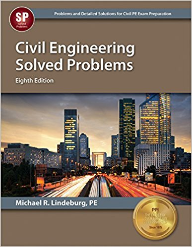 Civil Engineering Solved Problems-8th ed.- Michael R. Lindeburg