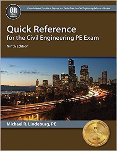 Quick Reference for the Civil Engineering PE Exam by Lindeburg, PE