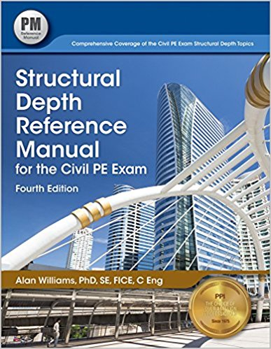 Structural Depth Reference Manual for the Civil PE Exam-Lindeburg,PE