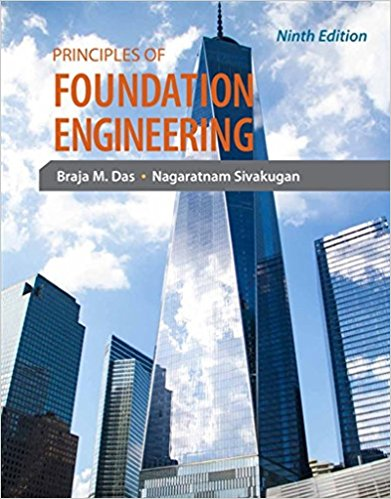 Principles of Foundation Engineering-9e- B. M. Das