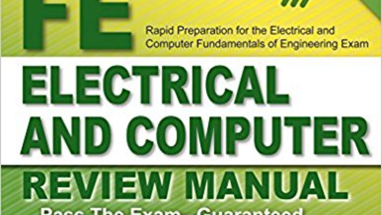 FE Electrical and Computer Review Manual by Lindeburg, PE
