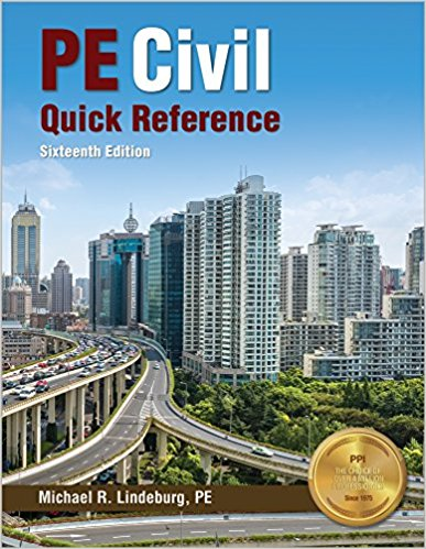 PE Civil Quick Reference-16th ed. by Michael R. Lindeburg, PE