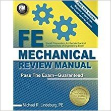FE MECHANICAL REVIEW MANUAL BY MICHAEL R. LINDEBURG,PE