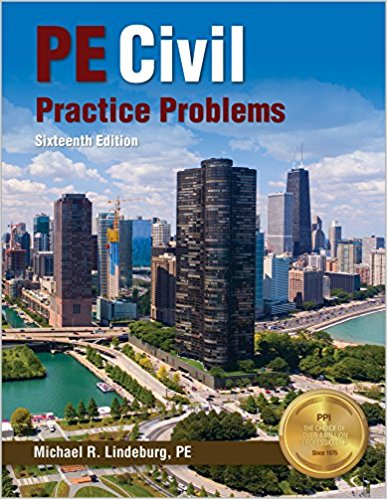 PE Civil Practice Problems-16th ed., Michael R. Lindeburg, PE