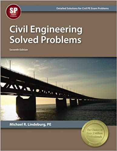 Civil Engineering Solved Problems-8th ed.-Lindeburg, PE