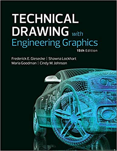 Technical Drawing with Engineering Graphics-15th ed.