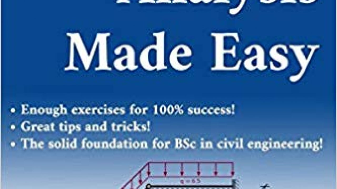 Structural Analysis Made Easy by Jacob Stanford - Get
