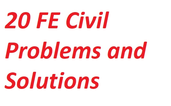 20 Example Questions of FE Civil Exam with Solutions