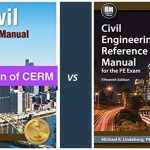 CERM 15 vs PE Civil Reference Manual 16th ed. : Changes, Reviews, Buying Guide and Everything