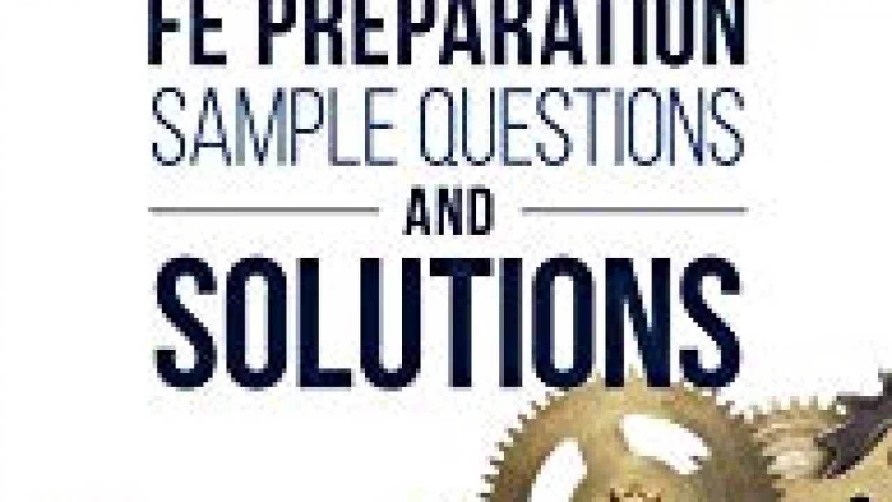 FE/EIT Mechanical Exam References, Books and Practice Problems