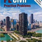 PE Civil Practice Problems-16th Edition- Lindeburg, PE-Get Now