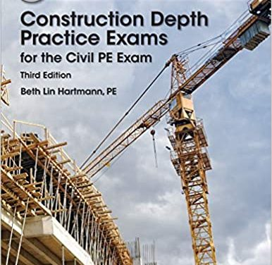PPI Construction Depth Practice Exams for the Civil PE Exam-3rd ed.